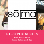 Re-Open Series: Lisa De Simone Of Soma Salon